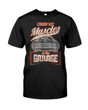 I Keep My Muscles In The Garage Mechanics  Classic T-Shirt thumbnail