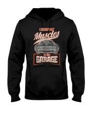 I Keep My Muscles In The Garage Mechanics  Hooded Sweatshirt thumbnail