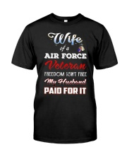 Wife Of A Air Force Veteran T Shirt Classic T-Shirt front