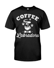 Coffee and Labradors Shirt Lab Lover Owner Classic T-Shirt front
