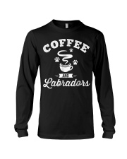 Coffee and Labradors Shirt Lab Lover Owner Long Sleeve Tee thumbnail