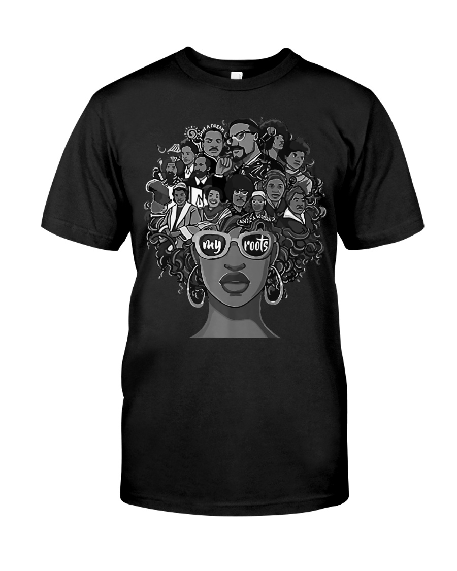 I Love My Roots Back Powerful History Month P Classic T-Shirt