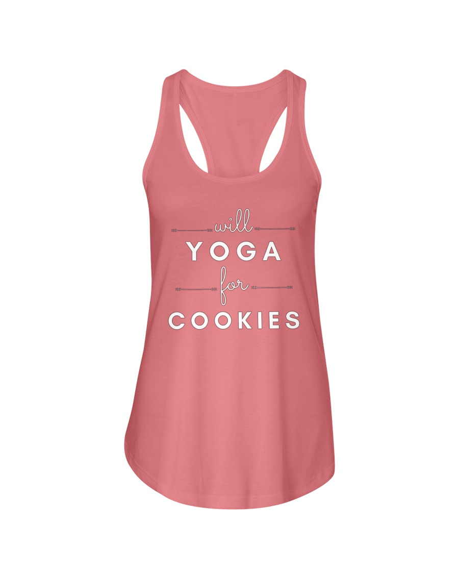 will yoga for cookies Ladies Flowy Tank