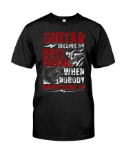 Guitar Become My Best Friend Classic T-Shirt thumbnail