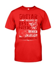 Guitar Become My Best Friend Classic T-Shirt front