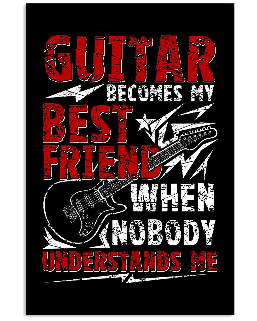Guitar Become My Best Friend 11x17 Poster