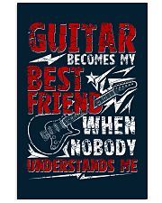 Guitar Become My Best Friend 16x24 Poster front