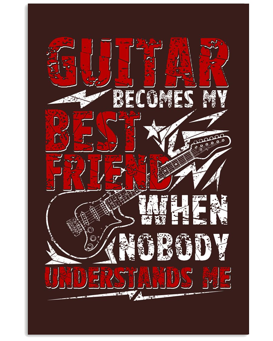 Guitar Become My Best Friend 24x36 Poster