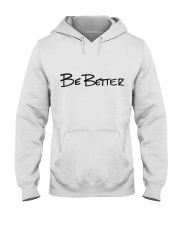 Be Better with Monogram Hooded Sweatshirt front