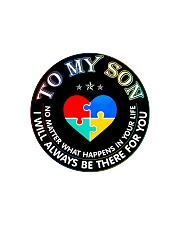 Autism To My Son No Matter What Happen Mom  Circle Cutting Board thumbnail