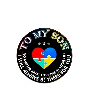 Autism To My Son No Matter What Happen Mom  Circle Magnet thumbnail