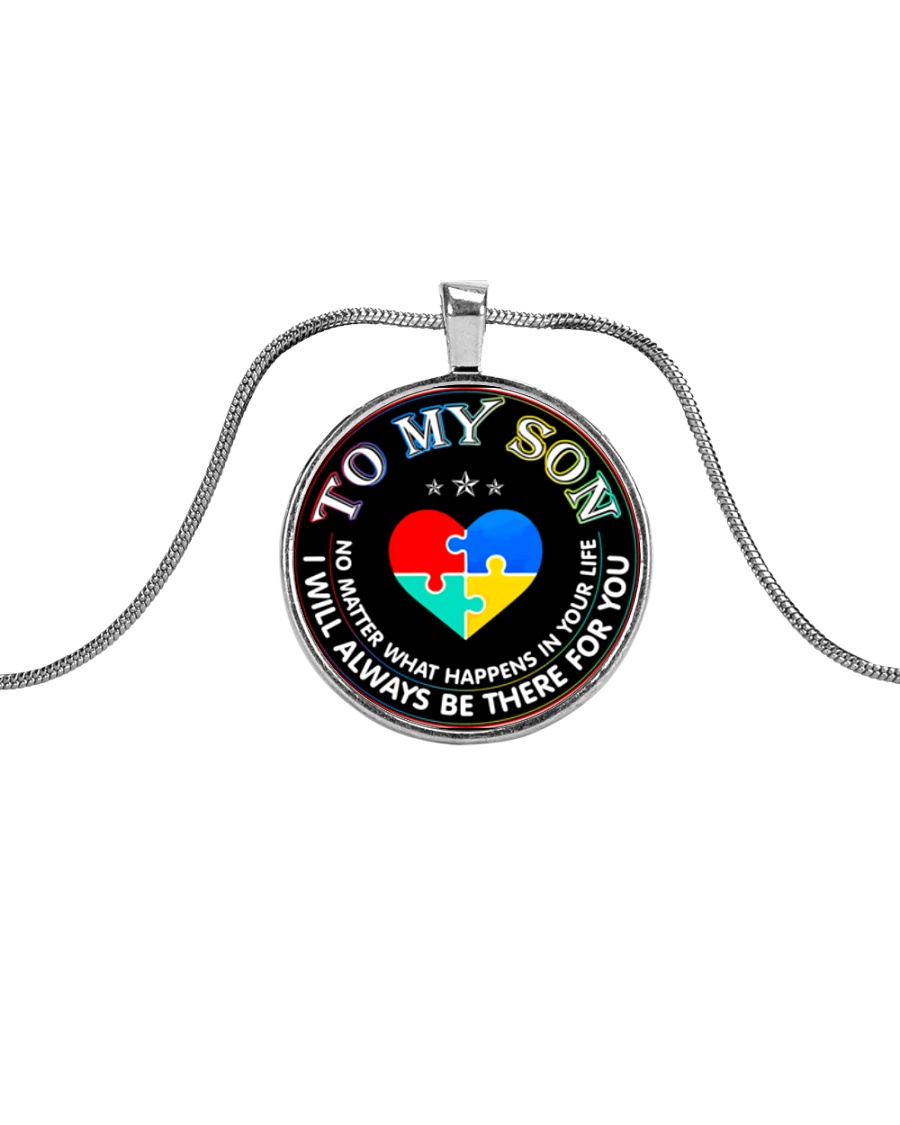 Autism To My Son No Matter What Happen Mom  Metallic Circle Necklace