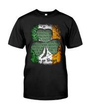 IRISH LOYALTY STRENGTH FAITH Classic T-Shirt front