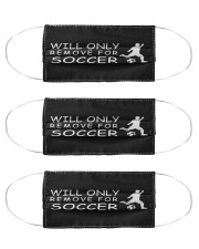 only remove for soccer Cloth Face Mask - 3 Pack front
