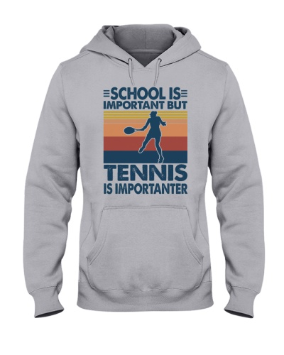 school important tennis importanter