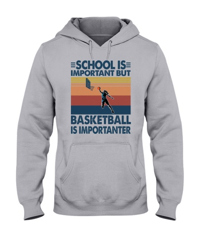 school is important but basketball is importanter