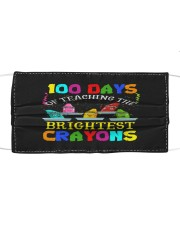 100 days of teaching the brightest crayons Cloth face mask front