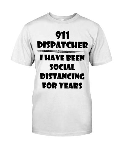 911 Dispatcher I Have Been Social Distancing