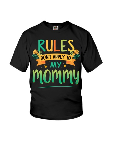 Family rules dont apply to my mommy