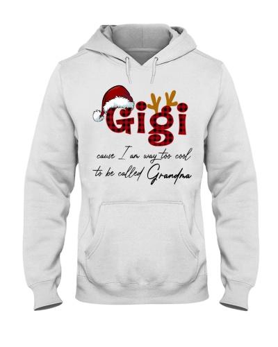 gigi cause i am way too cool grandma