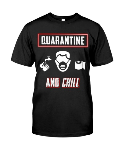 Let's Quarantine and Chill-Stay Safe T-shirt