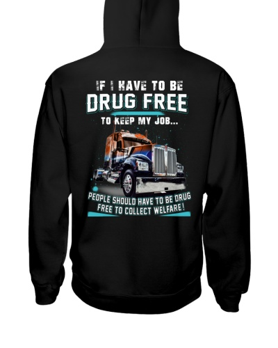 trucker if i have to be drug fre