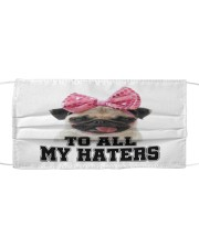 pug to all my haters Cloth face mask front