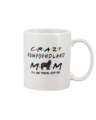 Newfoundland crazy mom i'll be there for you