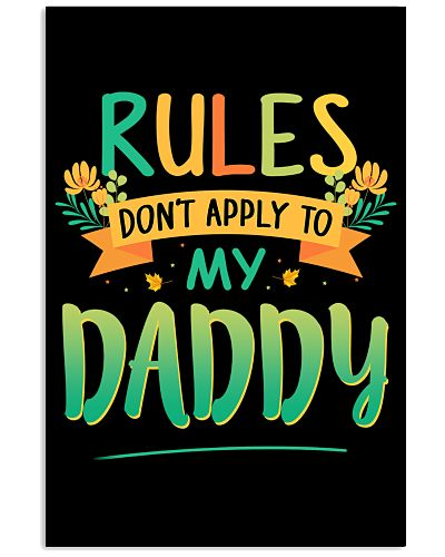 Family rules dont apply to my daddy