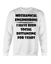 Mechanical Engineering I Have Been Social  Crewneck Sweatshirt thumbnail