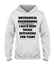 Mechanical Engineering I Have Been Social  Hooded Sweatshirt thumbnail