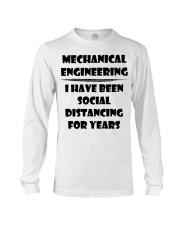 Mechanical Engineering I Have Been Social  Long Sleeve Tee thumbnail