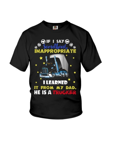trucker-if i say something inappropriate i learned