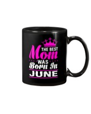 THE BEST MOM WAS BORN IN  JUNE Mug thumbnail