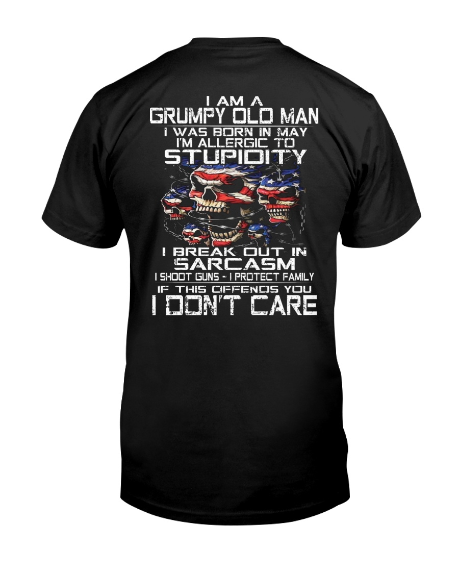 I AM A GRUMPY OLD MAN NO TATTOOS TTT5 Classic T-Shirt