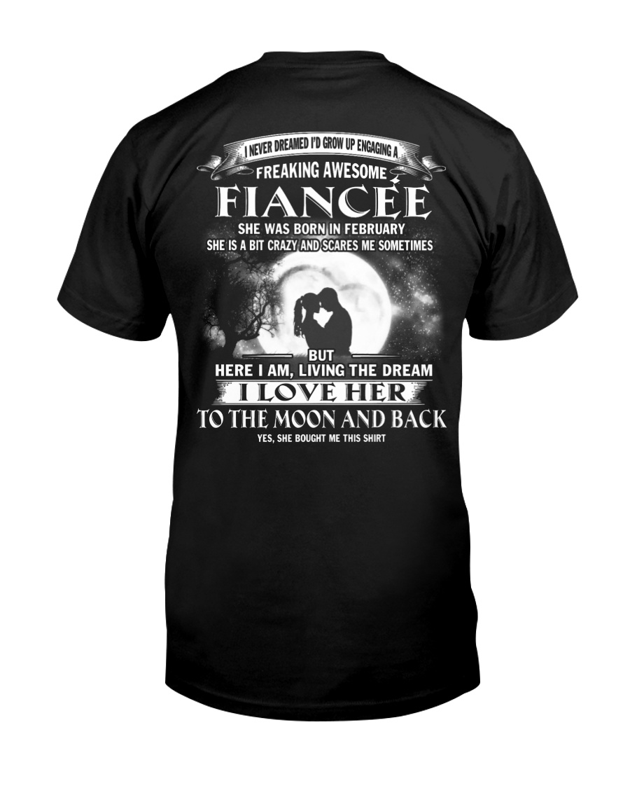 LOVE FIANCEE SO MUCH - 2 Classic T-Shirt