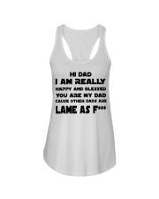 I am really happy you are my dad Ladies Flowy Tank thumbnail