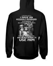 I Have An Asshole Husband - He Loves Me Hooded Sweatshirt thumbnail