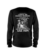 I Have An Asshole Husband - He Loves Me Long Sleeve Tee thumbnail