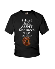 AUNT SAYS YES Youth T-Shirt front