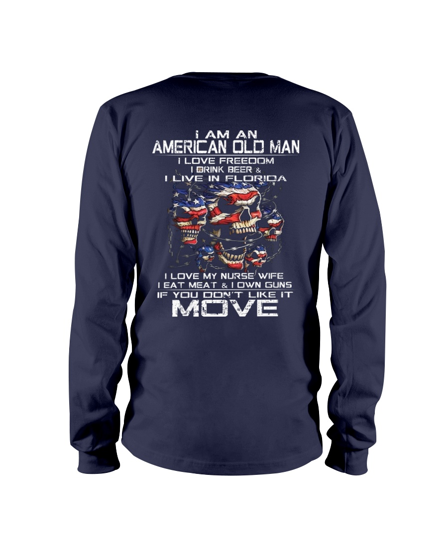 I Am An American Old Man - I Love My Nurse Wife Long Sleeve Tee