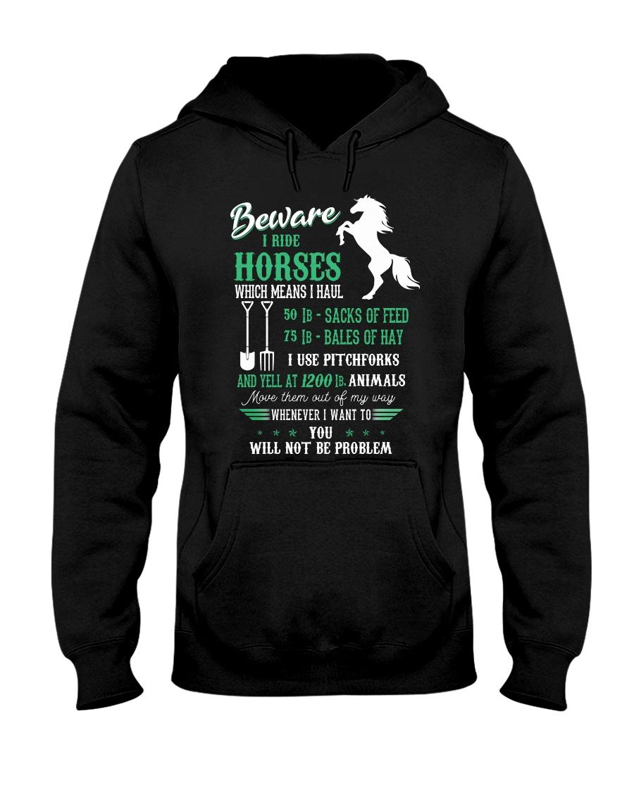 Beware I Ride Horses Hooded Sweatshirt