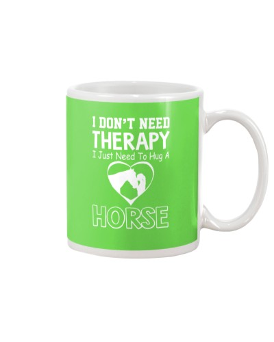 I don't need therapy i just need to hug a horse