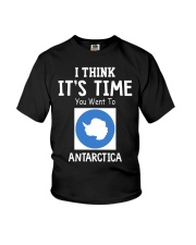 I think it's time you went to antarctica Youth T-Shirt thumbnail