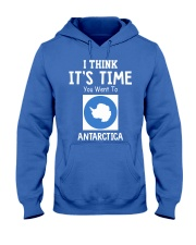 I think it's time you went to antarctica Hooded Sweatshirt thumbnail