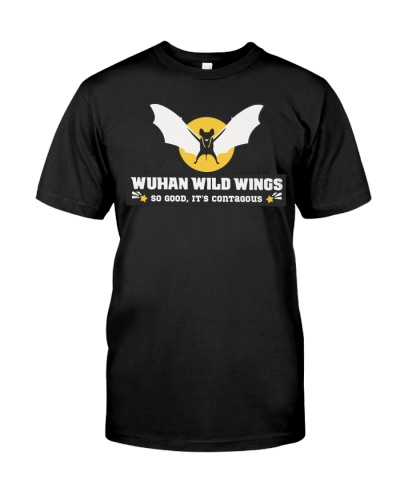 Wuhan wild wings so good its contagious shirt