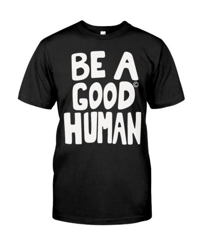 nomad be a good human t shirt