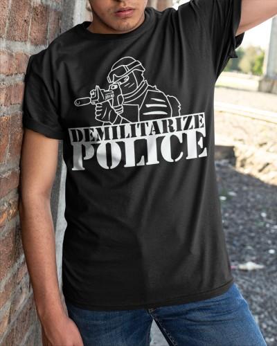 demilitarize police t shirt
