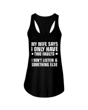 My Wife Says I Only Have 2 Faults Ladies Flowy Tank thumbnail