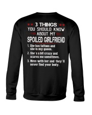 3 Things You Should Know My Spoiled Girlfriend Crewneck Sweatshirt thumbnail